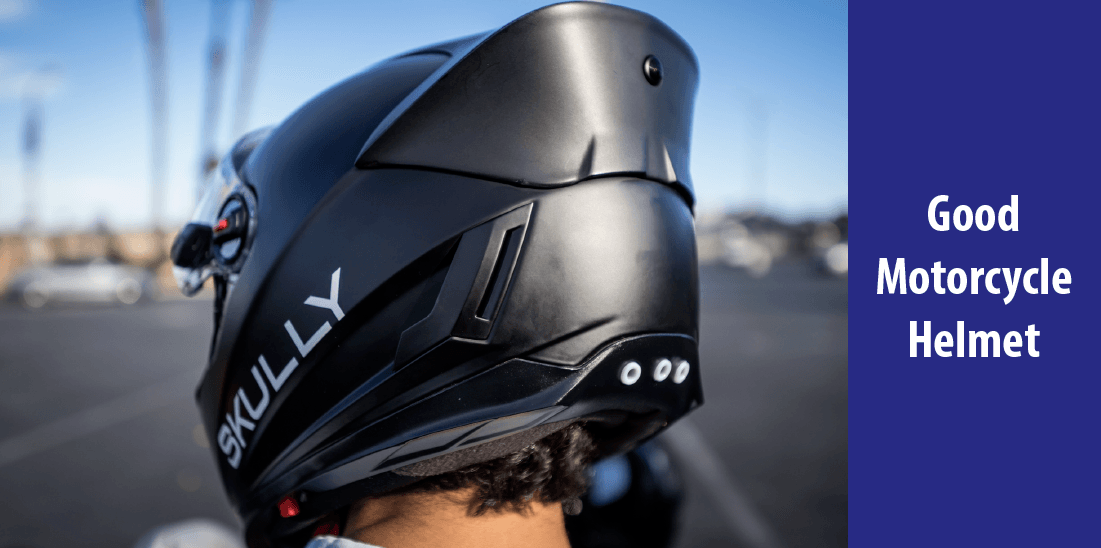 The Importance of Good Motorcycle Helmet